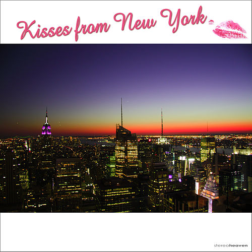 Kisses from New York by Various Artists
