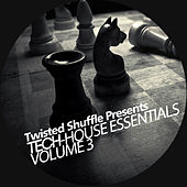 Twisted Shuffle Presents Essential Tech-House, Vol. 3 by Various Artists