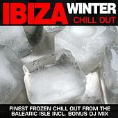 Ibiza Winter Chill Out by Various Artists