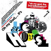 Oh My God...It's Electro House Vol. 3 by Various Artists