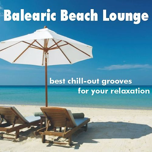 Balearic Beach Lounge by Various Artists