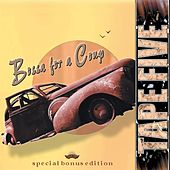 Bossa For A Coup - Special Bonus Edition by Tape Five