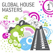 Global House Masters Vol. 1 by Various Artists