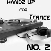 Handz Up For Trance - No. 2 by Various Artists