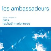 Les Ambassadeurs Vol. 3 compiled by Bliss & Raphael Marionneau - Digital Edition de Various Artists