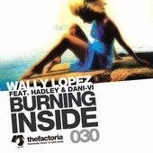 Burning Inside by Wally Lopez