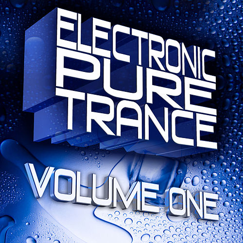 Electronic Pure Trance Tunes Vol.1 by Various Artists