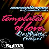 Templates Of Love (ClashDeluxe Remixes) von Consoul Trainin
