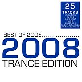 Best Of 2008 - Trance Edition by Various Artists