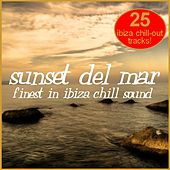 Sunset Del Mar - Finest In Ibza Chill Sound by Various Artists