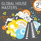 Global House Masters Vol.2 by Various Artists