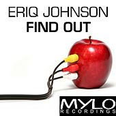 Find Out by Eriq Johnson