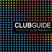 Club Guide - Essential Club Tracks Vol. 8 by Various Artists