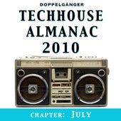 Techhouse Almanac 2010 - Chapter: July de Various Artists