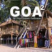 Goa 2 - 25 Psy-Trance Anthems by Various Artists