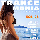 Trance Mania Worldwide Vol. 5 by Various Artists