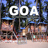 Goa - 25 Psy-Trance Anthems by Various Artists