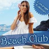 Beach Club - Lounge Edition von Various Artists