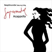 Supermodel (The Acapellas) by Deep Grounder