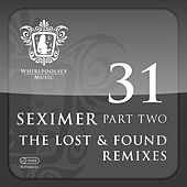 Seximer Part Two - Lost And Found Remixes by Various Artists