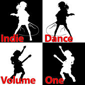 Indie Dance Vol.1 by Various Artists
