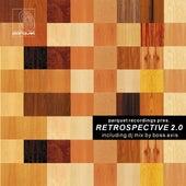 Parquet Recordings pres. Retrospective 2.0 (incl. Bonus DJ Mix by Boss Axis) de Various Artists