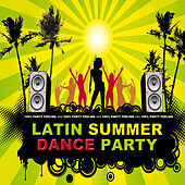 Latin Summer Dance Party by Various Artists