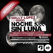 Noche Sin Luna 2010 Remixes by Wally Lopez