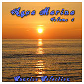 Aqua Marina 4 - The Sunrise Selection by Various Artists
