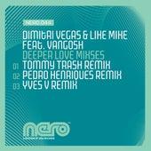 Deeper Love (Mixes) by Dimitri Vegas & Like Mike