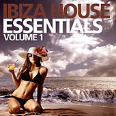 Ibiza House Essentials Vol. 1 by Various Artists