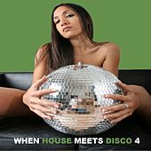 When House Meets Disco Vol.4 by Various Artists