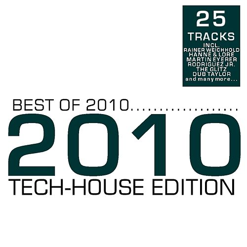 Best Of 2010 - Tech-House Edition by Various Artists