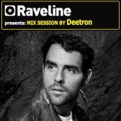Raveline Mix Session By Deetron von Various Artists