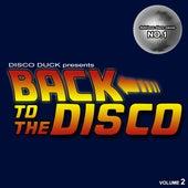 Back to the Disco - Delicious Disco Sauce No. 1 Pt.2 (Mixed by Disco Duck) de Various Artists