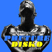 Phuture Disko Vol. 4 - Electronic & Discofied by Various Artists