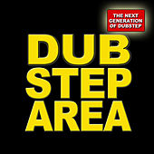 Dubstep Area - The Next Generation by Various Artists