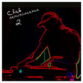 Club Reminiscence 2 by Various Artists