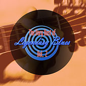 The Very Best of Legendary Blues, Vol. 2 by Various Artists