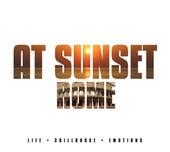 At Sunset - Rome von Various Artists