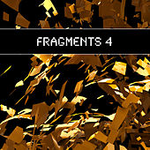 Fragments 4 by Various Artists