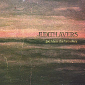 God Bless the Brooders by Judith Avers