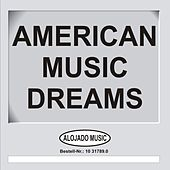 American Music Dreams de Various Artists