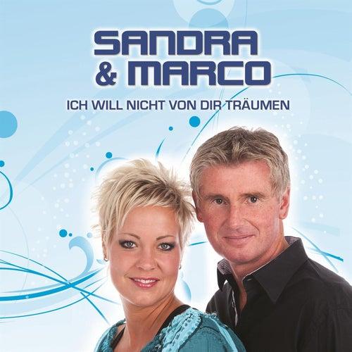 Ich will nicht von dir Träumen by Sandra