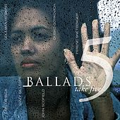 Ballads V - Take Five by Various Artists