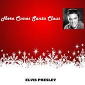 Here Comes Santa Claus di Elvis Presley