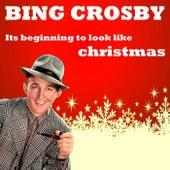 Its Beginning To Look Like Christmas de Bing Crosby
