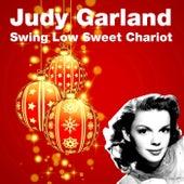 Swing Low Sweet Chariot von Judy Garland