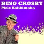 Mele Kalikimaka (Merry Christmas) by Bing Crosby