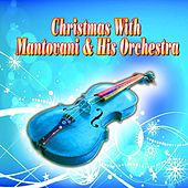 Christmas With Mantovani & His Orchestra von Mantovani & His Orchestra